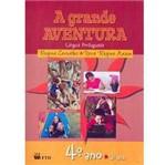 Livro - Grande Aventura, A: Língua Portuguesa - 4º Ano - 3ª Série