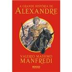 Livro - Grande História de Alexandre, a
