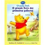 Livro - Grande Livro das Primeiras Palavras, o - Coleção Ursinho Pooh