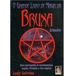 Livro - Grande Livro de Magia da Bruxa Grimoire, o