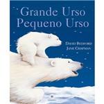 Livro - Grande Urso, Pequeno Urso