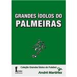 Livro - Grandes Ídolos do Palmeiras