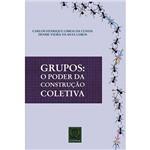 Livro - Grupos - o Poder da Construção Coletiva