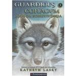 Livro - Guardiões da Coragem 01: Além da Sobrevivência
