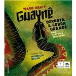 Livro - Guaynê Derrota a Cobra Grande: uma História Indígena