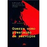 Livro - Guerra Como Prestação de Serviços