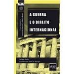 Livro - Guerra e o Direito Internacional, a