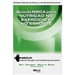 Livro - Guia da NSCA para Nutrição no Exercício e no Esporte