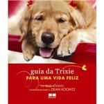 Livro - Guia da Trixie para uma Vida Feliz, o