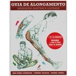 Livro - Guia de Alongamento: Abordagem Anatômica Ilustrada