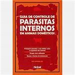Livro - Guia de Controle de Parasitas Internos em Animais Domésticos