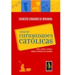 Livro - Guia de Curiosidades Católicas