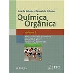 Livro - Guia de Estudo e Manual de Soluções Química Orgânica - Vol. 2