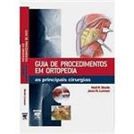 Livro - Guia de Procedimentos em Ortopedia - as Principais Cirurgias