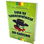 Livro - Guia de Sobrevivência do Gaúcho