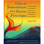 Livro - Guia de Sobrevivência para Sereias Fora D´agua
