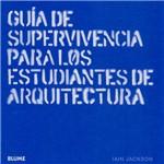 Livro - Guía de Supervivência para Los Estudiantes de Arquitectura