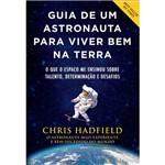Livro - Guia de um Astronauta para Viver Bem na Terra