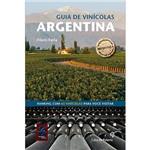 Livro - Guia de Vinícolas Argentina - Coleção Le Winery Guide