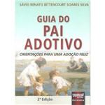 Livro - Guia do Pai Adotivo: Orientações para uma Adoção Feliz