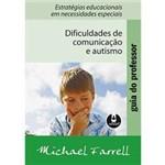 Livro - Guia do Professor - Dificuldades de Comunicação e Autismo