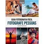 Livro - Guia Fotografia Fácil - Fotografe Pessoas