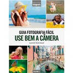 Livro - Guia Fotografia Fácil Volume