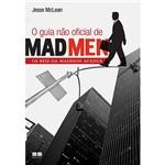 Livro - Guia não Oficial de Mad Men, o - os Reis da Madison Avenue