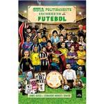 Livro - Guia Politicamente Incorreto do Futebol - Edição Econômica