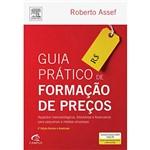Livro - Guia Prático de Formação de Preços: Aspectos Mercadológicos, Tributários e Financeiros para Pequenas e Médias Empresas