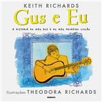 Livro - Gus e Eu: a História do Meu Avô e do Meu Primeiro Violão