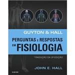 Livro - Guyton & Hall Perguntas e Respostas em Fisiologia