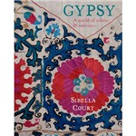 Livro - Gypsy: a World Of Colour & Interiors