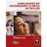 Livro - Habilidades de Enfermagem Clinica de Taylor - Abordagem ao Processo de Enfermagem, uma