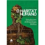 Livro - Habitat Humano: o Paraíso Restaurado - Estudos em Antropologia Bíblica - Parte 2