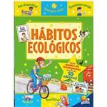 Livro - Hábitos Ecológicos ( Viver e Aprender!)