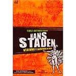Livro - Hans Staden: Viagens e Aventuras no Brasil