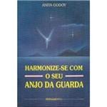 Livro - Harmonize-se com o Seu Anjo da Guarda