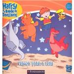 Livro - Harry e o Balde de Dinossauros - Vamos para a Lua: Vamos para a Lua!