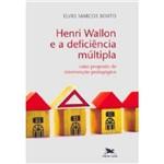 Livro - Henri Wallon e a Deficiência Múltipla - uma Proposta de Intervenção Pedagógica
