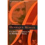 Livro - Henrique Morize e o Ideal de Ciencia Pura na