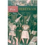 Livro - Heréticos: a História Como Romance