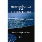 Livro - Hermenêutica em Retrospectiva - Hermenêutica e a Filosofia Prática