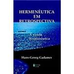 Livro - Hermenêutica em Retrospectiva, V.2 A: Virada Hermenêutica
