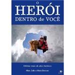 Livro - Herói Dentro de Você, o