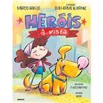 Livro - Heróis à Vista