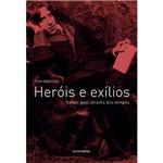 Livro - Heróis e Exílios - Ícones Gays Através dos Tempos