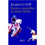 Livro - Heróis e Maravilhas da Idade Média
