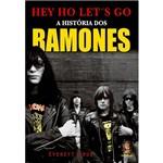 Livro - Hey Ho Let´s Go - a História dos Ramones