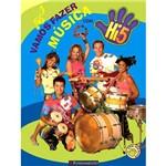 Livro - Hi-5 - Vamos Fazer Música com o Hi 5